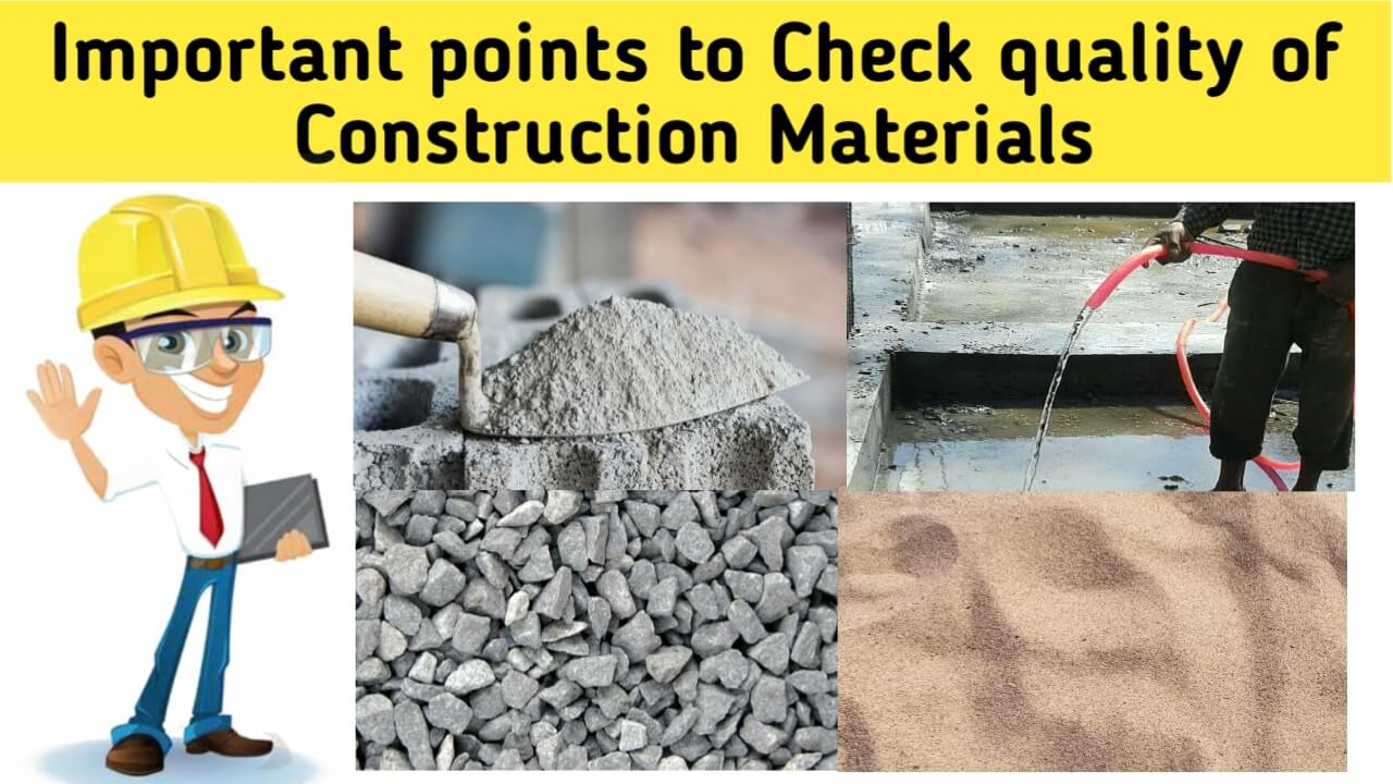 importantpoints to check quality of construction materials