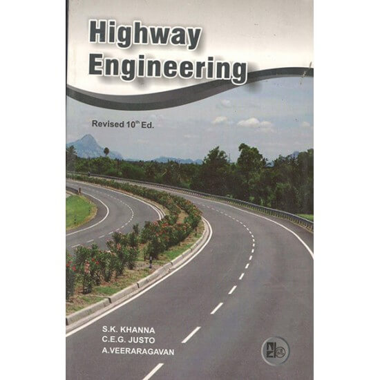 Highway engineering by khanna and justo