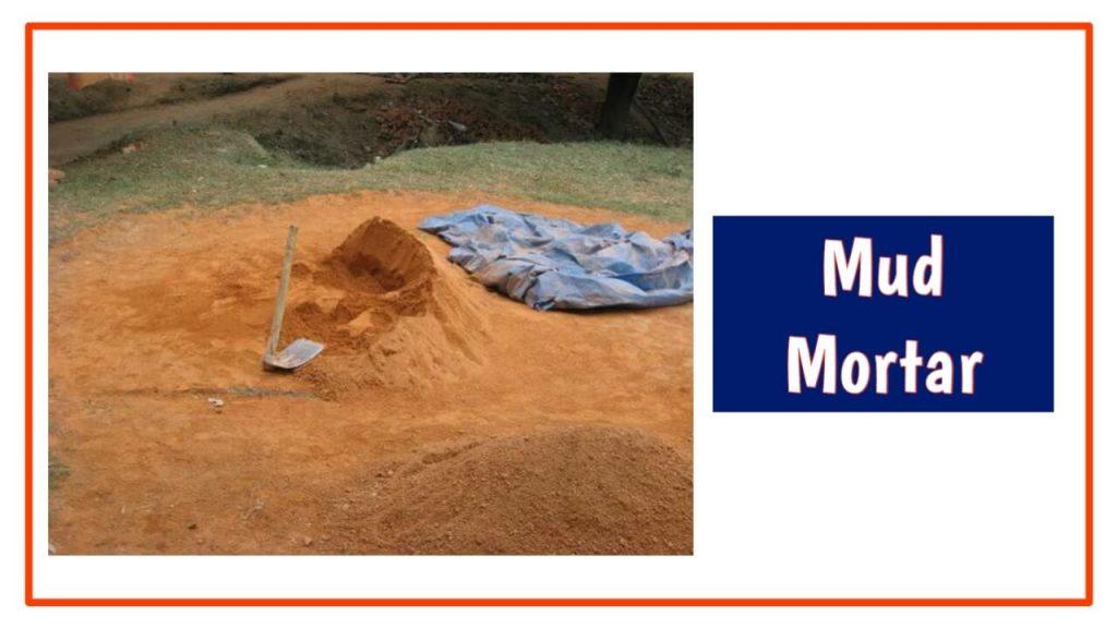 mud mortar
