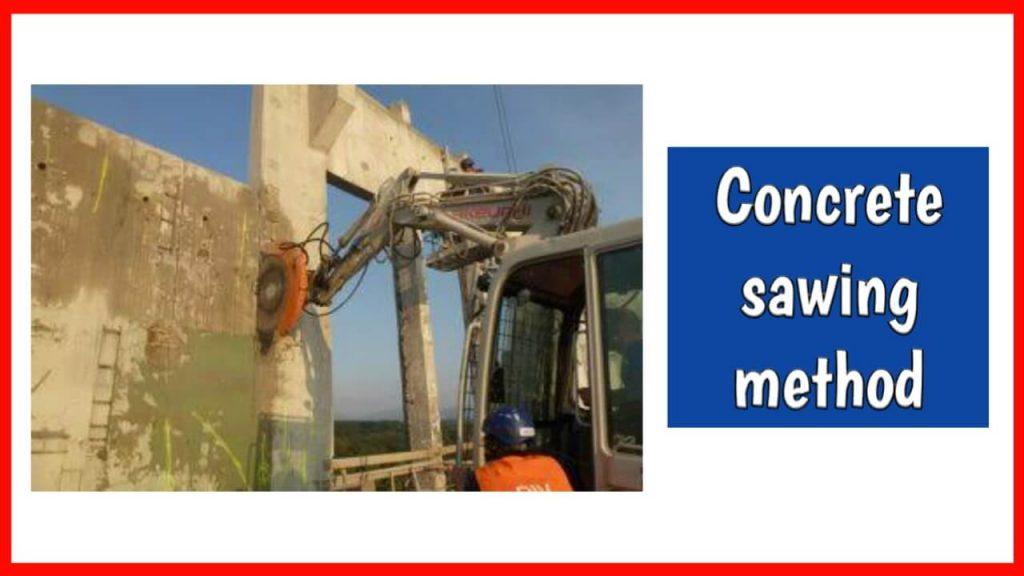 concrete sawing method of demolition