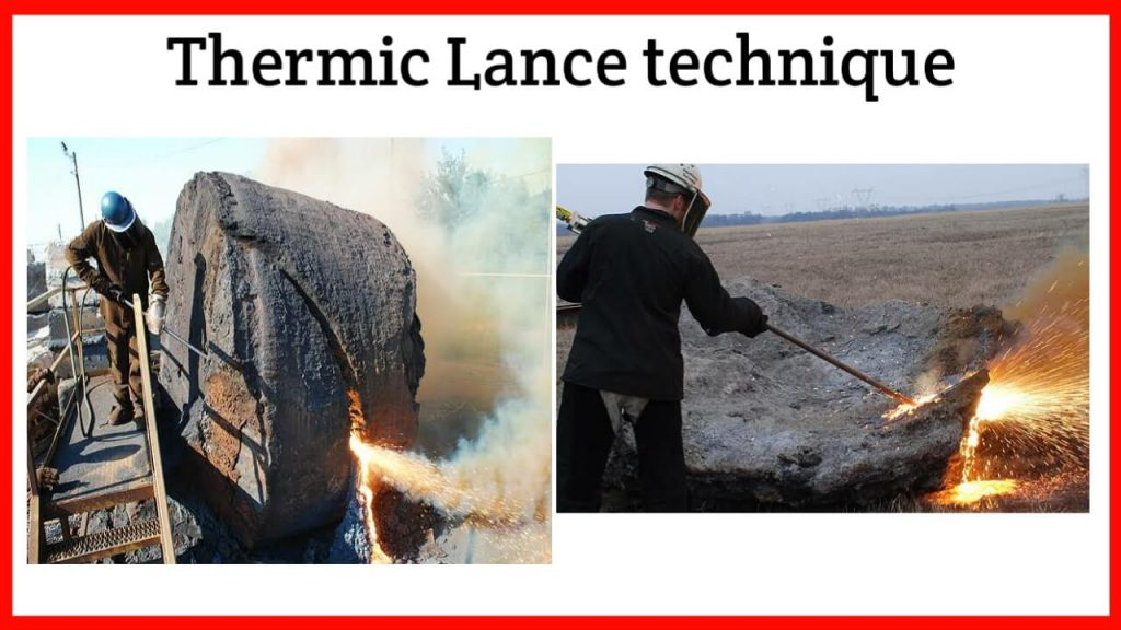 thermic lance method of demolition