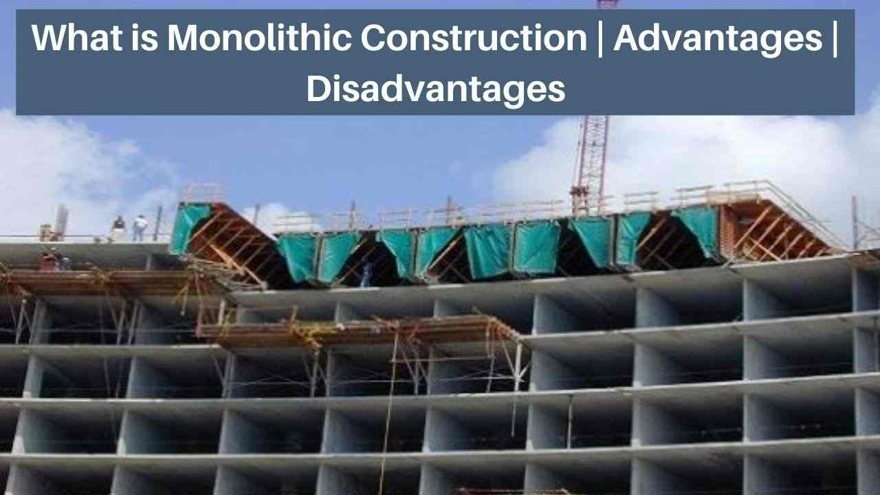 Monolithic construction technology
